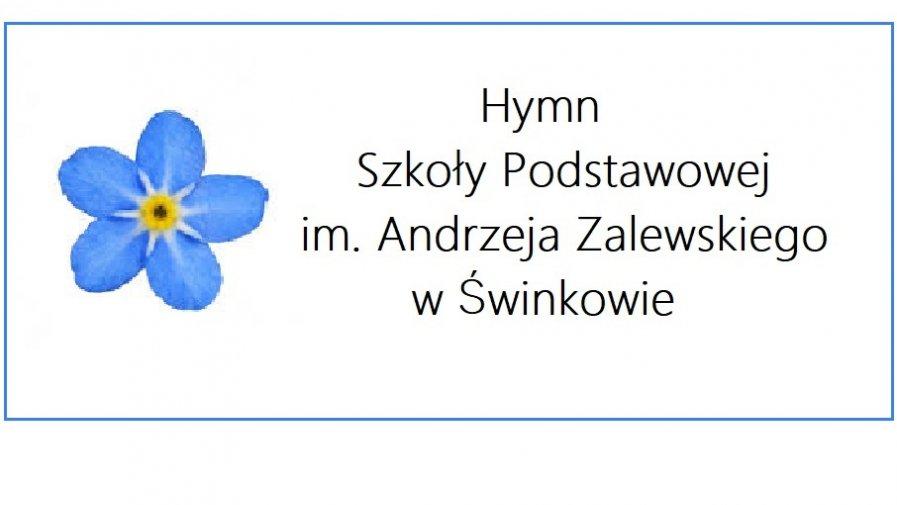 Hymn Szkoły im. Andrzeja Zalewskiego w Świnkowie w wykonaniu uczniów